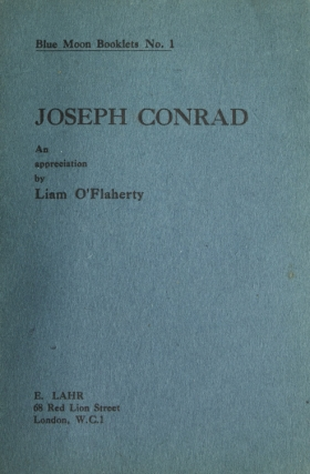 Joesph Conrad. An Appreciation. Joseph Conrad, Liam O'Flaherty.