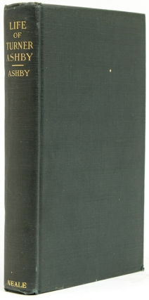 The Life of Turner Ashby. Thomas A. Ashby, LL D., M. D.