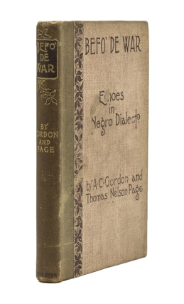 Befo' de War. Echoes in Negro Dialect. A. C. Gordon, Thomas Nelson PAGE.