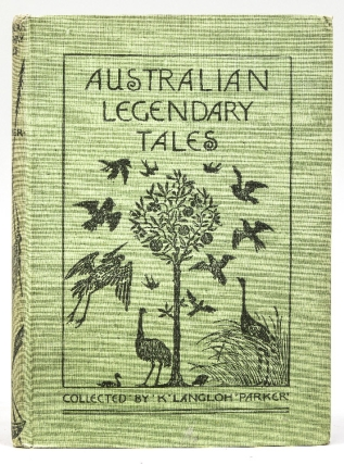 Australian Legendary Tales. Folk-Lore of the Noongahburrahs as told to Piccaninnies. WITH: More Australian Legendary Tales. Collected from Various Tribes. With a Introduction to each volume by Andrew Lang