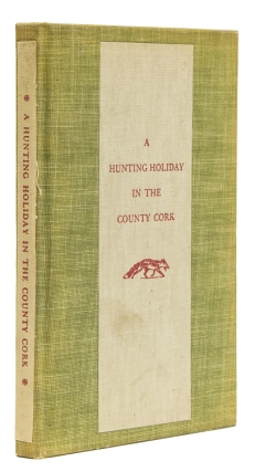 A Hunting Holiday in the County Cork. [Introduction by Gordon Grand]. Margaret Colt