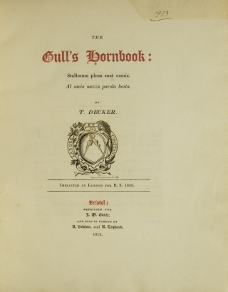 The Gull's Hornbook, Reprinted; with Notes of Illustration by J.N. Decker, homas