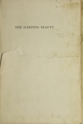 The Sleeping Beauty. A Fairy Tale Retold in One Act. Margaret Ellen Clifford