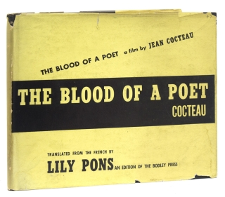 The Blood of a Poet. A Film. Translated by Lily Pons with Translator's Note. Jean Cocteau