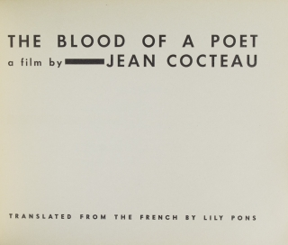 The Blood of a Poet. A Film. Translated by Lily Pons with Translator's Note