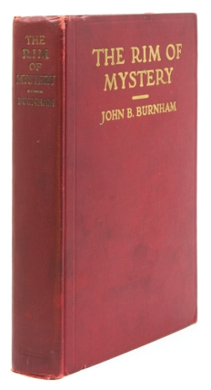 The Rim of Mystery. A Hunter's Wandering in Unknown Asian Siberia. John B. Burnham