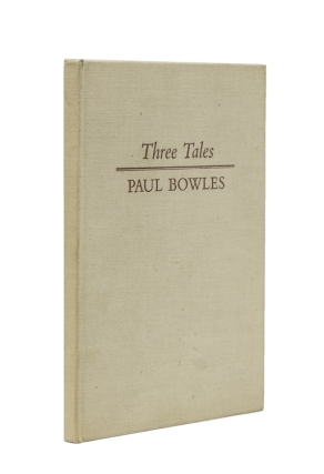 Three Tales. Paul Bowles.