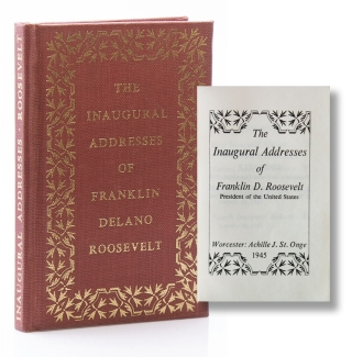 The Inaugural Addresses of Franklin D. Roosevelt: President of the United States. Miniature,...