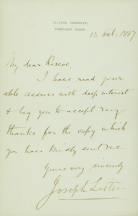 "Autograph Letter signed (""Joseph Lister""), to the eminent British chemist Henry E. Roscoe"