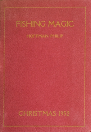 Fishing Magic. Hoffman Philip.