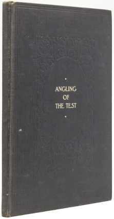 Angling of the Test, or True Love Under Stress: Being a Diurnal Postulation of Problems of Connubial Infelicity which will bring No Comfort to any married Male Angler. A Book of the Nonce Club Selection. G. Pickering, arold.