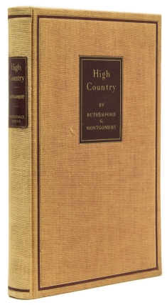 High Country. Derrydale Press, Rutherford G. Montgomery