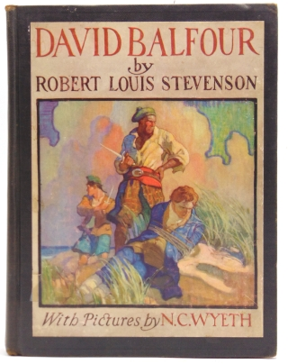 David Balfour: Being Memoirs of the Further Adventures of David Balfour at Home and Abroad