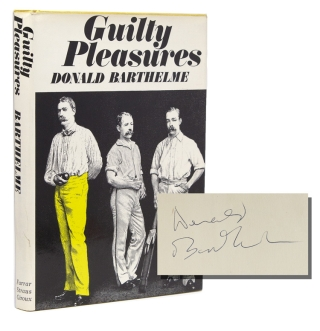 Guilty Pleasures. Donald Barthelme.