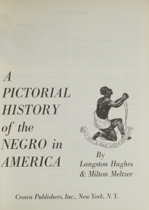 A Pictorial History of the Negro in America