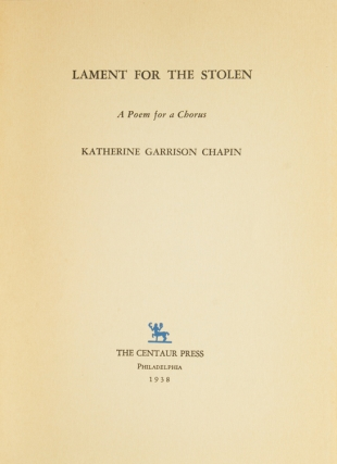 Lament for the Stolen. A poem for a Chorus