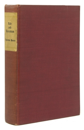 Life and Literature by . . . Selected and Edited with an Introduction by John Erskine. Lafcadio...