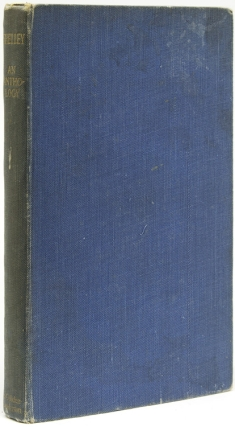 Poems of Shelley. An Anthology in Commemoration of the Poet's Death the 8th July 1822. Thomas...