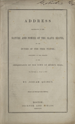 Address Illustrative of the Nature and Power of the Slave States, and the Duties of